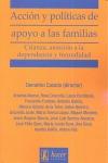 ACCION Y POLITICAS DE APOYO A LAS FAMILIAS