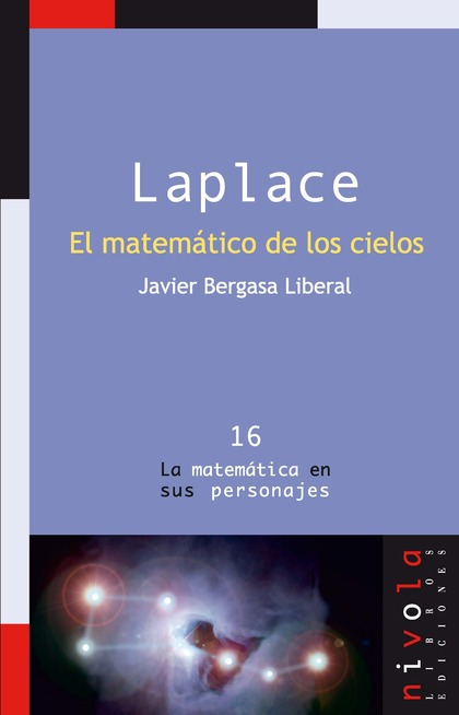 LAPLACE. EL MATEMÁTICO DE LOS CIELOS