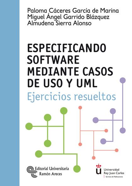 ESPECIFICANDO SOFTWARE MEDIANTE CASOS DE USO Y UML. EJERCICIOS RESUELTOS