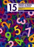 PASO A PASO, MATEMÁTICAS, CÁLCULO Y PROBLEMAS 15, EDUCACIÓN PRIMARIA,
