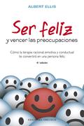 SER FELIZ Y VENCER LAS PREOCUPACIONES (N.E.)