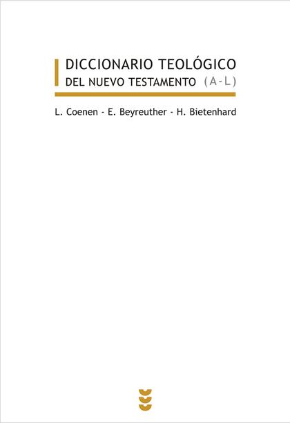 DICCIONARIO TEOLÓGICO DEL NUEVO TESTAMENTO I-II.