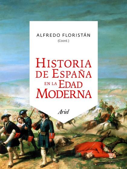 HISTORIA DE ESPAÑA EN LA EDAD MODERNA.