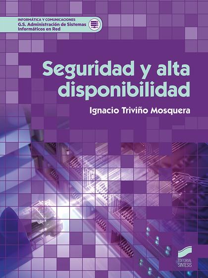 SEGURIDAD Y ALTA DISPONIBILIDAD.