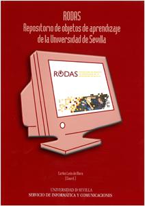 RODAS : REPOSITORIO DE OBJETOS DE APRENDIZAJE DE LA UNIVERSIDAD DE SEVILLA