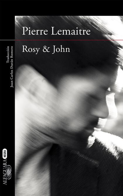 ROSY & JOHN (UN CASO DEL COMANDANTE CAMILLE VERHOEVEN 3).
