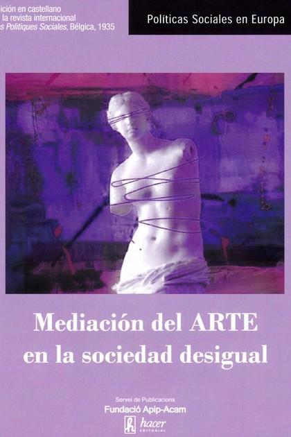 MEDIACIÓN DEL ARTE EN LA SOCIEDAD DESIGUAL.