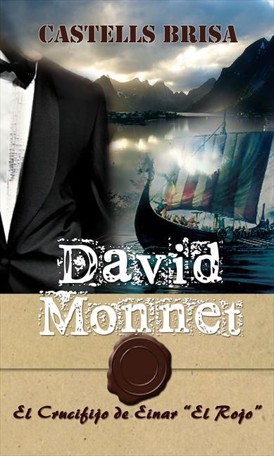 DAVID MONNET. EL CRUCIFIJO DE EINAR ´EL ROJO´