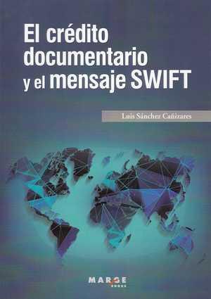 EL CRÉDITO DOCUMENTARIO Y EL MENSAJE SWIFT.