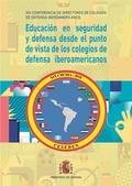 EDUCACIÓN EN SEGURIDAD Y DEFENSA DESDE EL PUNTO DE VISTA DE LOS COLEGIOS DE DEFE