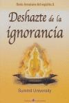 DESHAZTE DE LA IGNORANCIA.