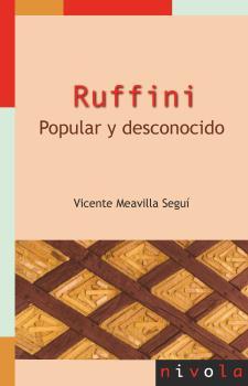 RUFFINI. POPULAR Y DESCONOCIDO.