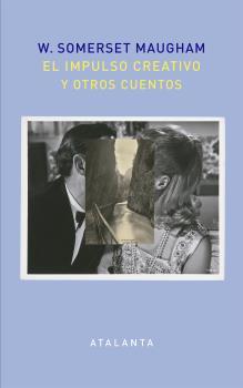EL IMPULSO CREATIVO Y OTROS CUENTOS