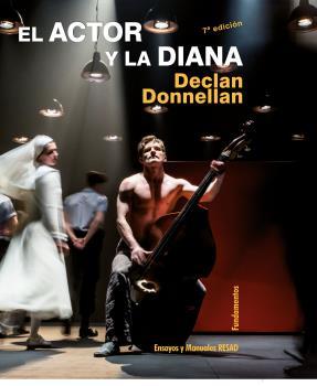 EL ACTOR Y LA DIANA (NUEVA EDICIÓN).