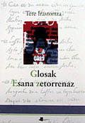 GLOSAK, ESANA ZETORRENAZ