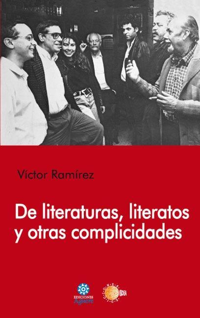DE LITERATURAS, LITERATOS Y OTRAS COMPLICIDADES