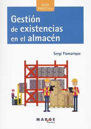 GESTIÓN DE EXISTENCIAS EN EL ALMACÉN.