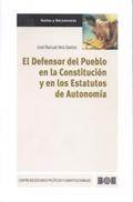 EL DEFENSOR DEL PUEBLO EN LA CONSTITUCIÓN Y EN LOS ESTATUTOS DE AUTONOMÍA