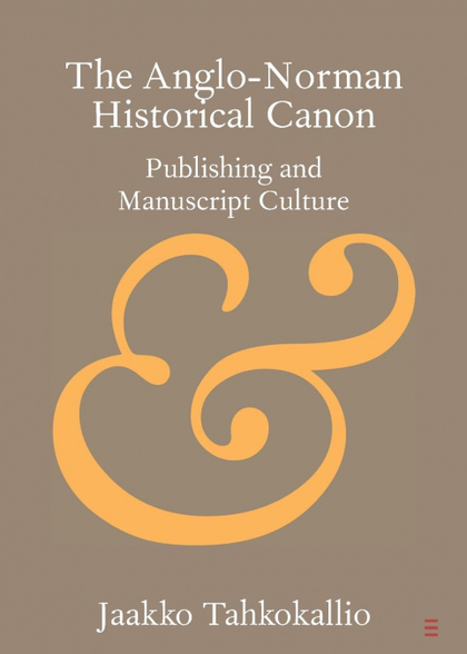 THE ANGLO-NORMAN HISTORICAL CANON