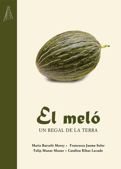 EL MELÓ                                                                         UN REGAL DE LA