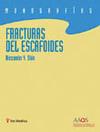 FRACTURAS DEL ESCAFOIDES. MONOGRAFÍAS DE LA AAOS.