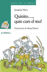 QUINITO--, QUIN CURS EL TEU!