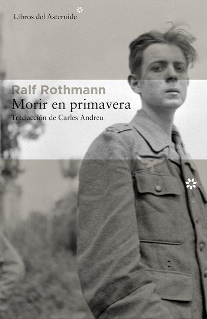 MORIR EN PRIMAVERA.