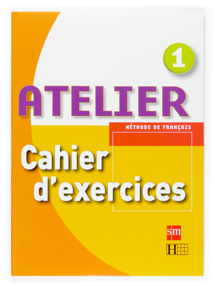 ATELIER, 1 ESO. CAHIER D´EXERCICES