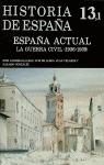 HISTORIA DE ESPAÑA 13-1 ESPAÑA ACTUAL