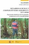 DESARROLLO RURAL Y COOPERATIVISMO AGRARIO EN ECUADOR : TRAYECTORIAS HISTÓRICAS DE LOS PEQUEÑOS