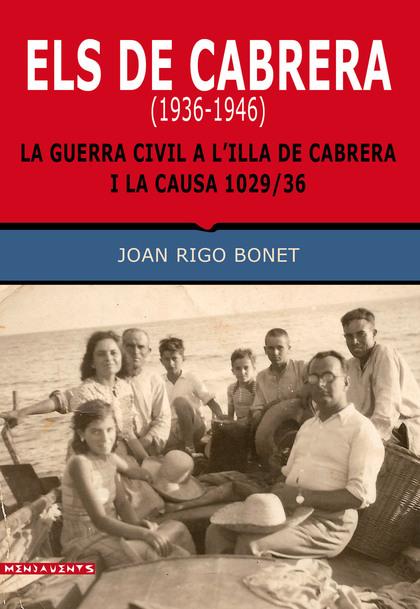 ELS DE CABRERA (1936-1946)                                                      LA GUERRA CIVIL