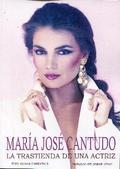 MARIA JOSE CANTUDO. LA TRASTIENDA DE UNA ACTRIZ