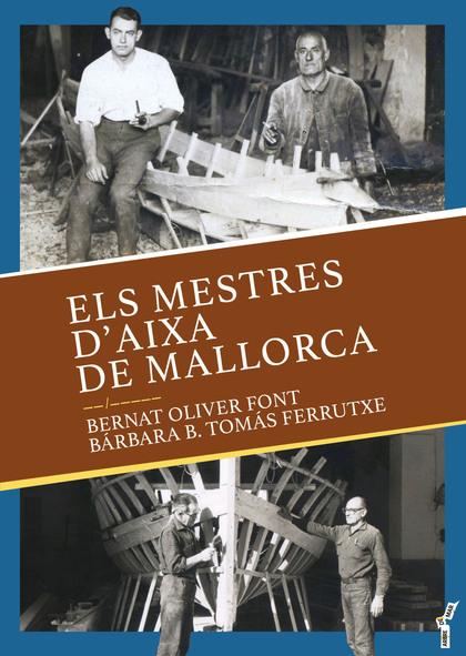 ELS MESTRES D´AIXA DE MALLORCA.