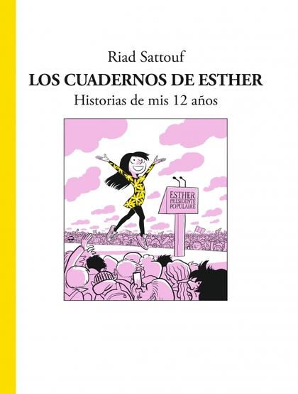 LOS CUADERNOS DE ESTHER                                                         HISTORIAS DE MI