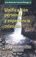 UNIFICACIÓN PERSONAL Y EXPERIENCIA CRISTIANA: VIVIR Y ORAR CON LA SABI