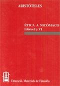 ETICA A NICÓMACO. LIBROS I Y VI