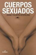 CUERPOS SEXUADOS: POLÍTICAS DE GÉNERO Y LA CONSTRUCCIÓN DE LA SEXUALIDAD