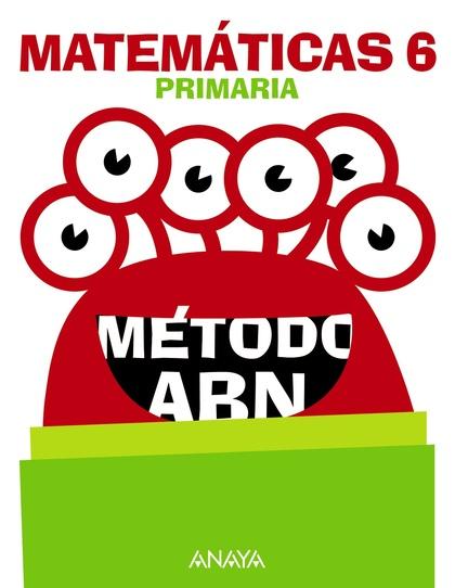 MATEMÁTICAS 6. MÉTODO ABN..