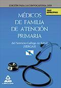 MÉDICOS DE FAMILIA DE ATENCIÓN PRIMARIA, SERVICIO GALLEGO DE SALUD (SERGAS). TEST DEL TEMARIO E