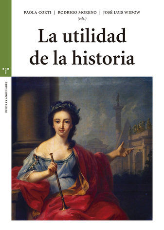 LA UTILIDAD DE LA HISTORIA