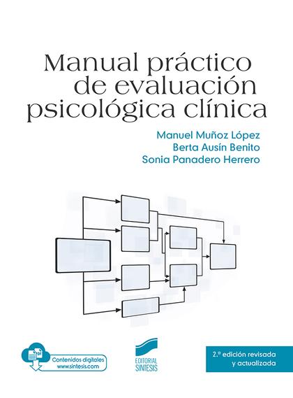 MANUAL PRÁCTICO DE EVALUACIÓN PSICOLÓGICA CLÍNICA (2.ª EDICIÓN REVISADA Y ACTUAL