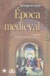 Época medieval III. Antología de textos