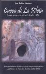 CUEVA DE LA PILETA: MONUMENTO NACIONAL DESDE 1924 : ACONTECIMIENTOS HISTÓRICOS MÁS IMPORTANTES