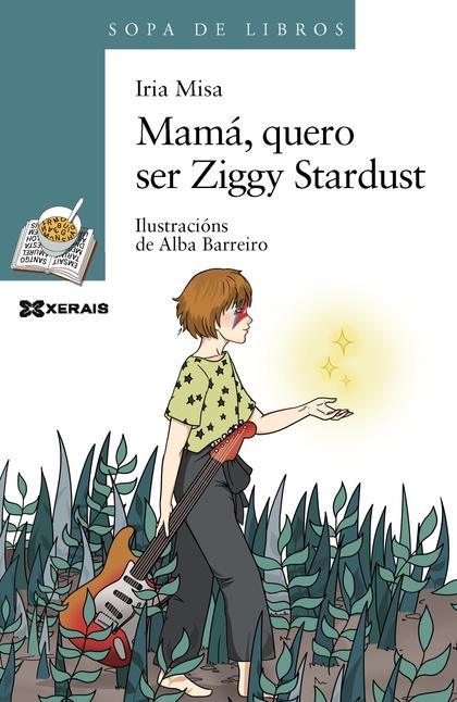 MAMÁ, QUERO SER ZIGGY STARDUST.