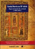 EUSKAL HERRIA AU XIE SIÉCLE : RÈGNE DE SANCHE III, ´LE GRAND´ (1004-1035)