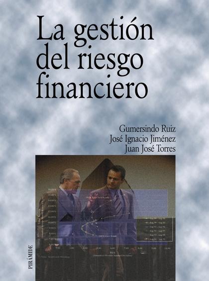 La gestión del riesgo financiero