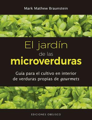 JARDÍN DE LAS MICROVERDURAS, EL
