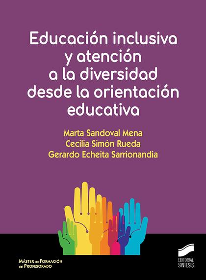 EDUCACION INCLUSIVA Y ATENCION A DIVERSIDAD DESDE ORIENTACI