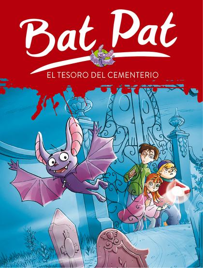 BAT PAT 1. EL TESORO DEL CEMENTERIO.