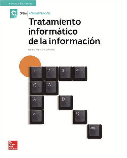 LA TRATAMIENTO INFORMATICO DE LA INFORMACION GM. LIBRO ALUMNO.